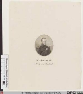Bildnis Wilhelm (William Henry) IV., König von Großbritannien, Irland u. Hannover (reg. 1830-37)