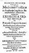 ˜Francisci de le Boe Sylviiœ Exercitationes medicae, de primariis corporis humani functionibus naturalibus : ex anatomicis, chymicis & practicis experimentis deductis