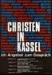 """Plakat nach einem Entwurf von Dieter von Andrian für die Veranstaltungsreihe in der Stadthalle in Kassel """"Christen in Kassel - Ein Angebot zum Gespräch"""""""