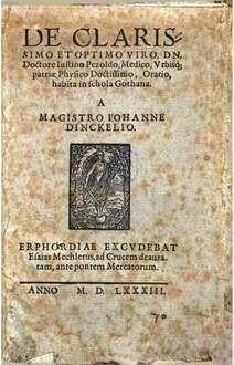 De clarissimo et optimo viro Dn. Doctore Iustino Pezoldo, Medico, urbisque patriae Physico doctissimo Oratio