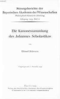 ˜Dieœ Kanonessammlung des Johannes Scholastikos : vorgetragen m 11. Nov. 1933