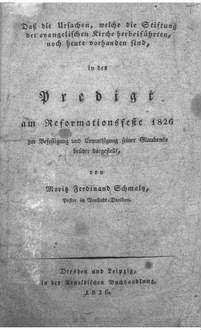 Daß die Ursachen, welche die Stiftung der evangelischen Kirche herbeiführten, noch heute vorhanden sind, in der Predigt am Reformationsfeste 1826 zur Befestigung und Ermuthigung seiner Glaubensbrüder dargestellt