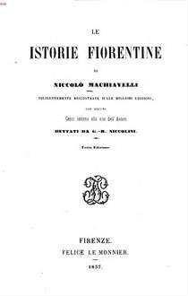 ˜Leœ istorie fiorentine : Diligentemente riscontrate sulle migliori ed., con alcuni cenni intorno alla vita dell'autore dettati da G[iovanni]-B[allista] Niccolini