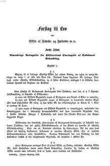 Forslag til lov om Skifte af Dødsbo og Fællesbo m. v. med dertil hørende Bemærkninger : Forelagt Rigsdagen. 1872