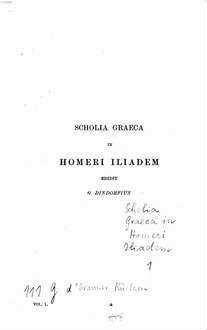Scholia Graeca in Homeri Iliadem : ex codicibus aucta et emendata. 1