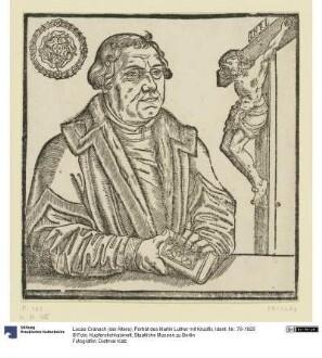 Porträt des Martin Luther mit Kruzifix