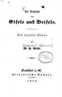 ˜Dieœ Geschichte vom Eisele und Beisele : ein sozialer Roman