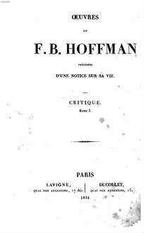 Oeuvres : précédées d'une notice sur sa vie. 6. Critique. Tom. 3. - 1834