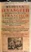 Medulla S. Evangelii per Christum dictata S. Francisco in sua seraphica Regula