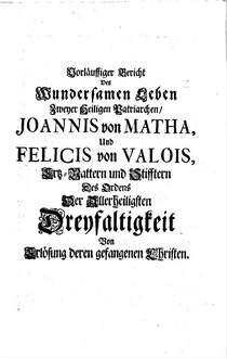 Stemmatographia Trinitaria, oder Stammenbuch des Ordens der Allerheiligsten Dreyfaltigkeit von Erlösung der gefangenen Christen