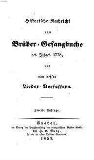 Historische Nachricht vom Beider-Gesangbuche des Jahres 1778, und von dessen Lieder-Verfassen