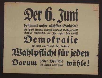 """""""Der 6. Juni bestimmt unser nächstes Schicksal!"""" Allgemeiner Aufruf zur Teilnahme an der Reichstagswahl"""