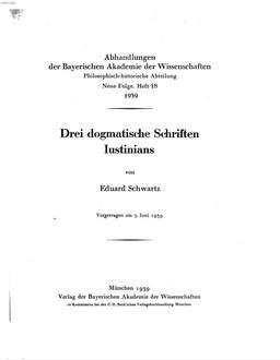 Drei dogmatische Schriften Iustinians