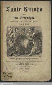 Tante Europa und ihre Großmägde: Carnevalsposse mit Gesang und Betteltanz