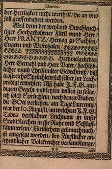 Christliche Leichpredigt, Vber der Fürstlichen Leich vnd Begräbniß Weyland deß ... Herrn Frantzen Hertzogen zu Sachsen, Engern vnd Westphalen ... : Gehalten in der StadtKirchen zur Lowenburg ...
