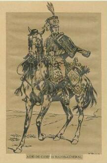 Stab Kaiser Napoleon I.: Adjutant eines Generalmajors in grosser Uniform, Mütze zu Pferd, Vorderansicht