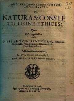 Disputationes Ethicae Publicae. II., De natura et constitutione ethices