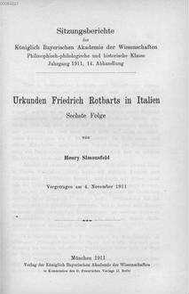 Urkunden Friedrich Rotbarts in Italien. 6