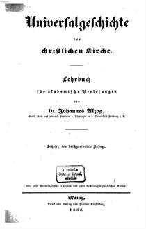 Universalgeschichte der christlichen Kirche : Lehrbuch f. akad. Vorlesungen