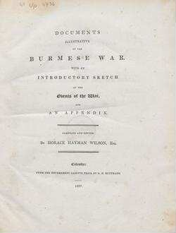 Documents illustrative of the Burmese war: with an introductory sketch of the events of the war and an appendix