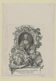 Bildnis der Maria Elisabetha de Bourbon