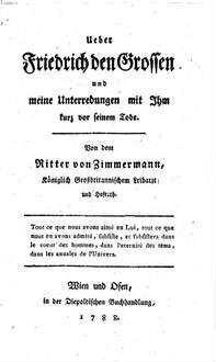 Über Friedrich den Großen und meine Unterredungen mit Ihm kurz vor seinem Tode