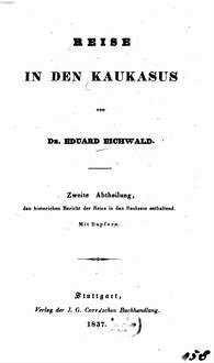 Reise auf dem Caspischen Meere und in den Caucasus : unternommen in den Jahren 1825 - 1826. 1,2, ˜Bd.1œ, Reise in den Kaukasus ; Abt. 1, Den historischen Bericht der Reise in den Kaukasus enthaltend