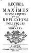 Recueil de maximes historiques et de réflexions politiques et morales