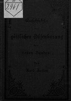 Geschichte der göttlichen Offenbarung des neuen Bundes : Zum Gebrauche an Untergymnasien von Karl Zetter