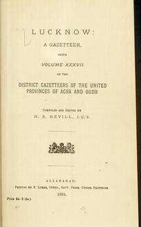 Lucknow: a gazetteer; Vol. 37