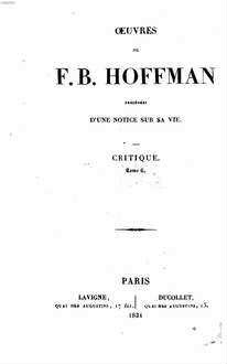 Oeuvres : précédées d'une notice sur sa vie. 9. Critique. Tom. 6. - 1834