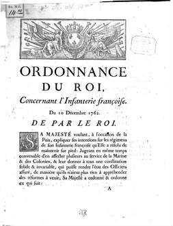 Ordonnance du roy concernant l'Infanterie française du 10 Decembre 1762