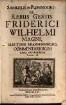 Samuelis de Pufendorf, De Rebus Gestis Friderici Wilhelmi Magni, Electoris Brandenburgici, Commentariorum Libri Novendecim