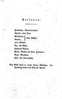 Schauspiele. 1., Kindliche Liebe; Haus zu verkaufen; Der Neukauf; Deutsche Treue
