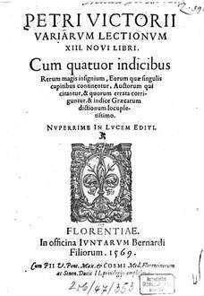 ˜Petri Victoriiœ Variarum lectionum 13 novi libri