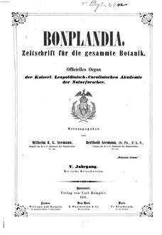 Bonplandia : Zeitschr. für d. gesammte Botanik; Organ für Botaniker, Pharmaceuten, Gärtner, Forst- u. Landwirthe, 5. 1857
