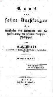 Kant und seine Nachfolger oder Geschichte des Ursprungs und der Fortbildung der neueren deutschen Philosophie. 1, Was heißt philosophiren und was ist Philosophie?
