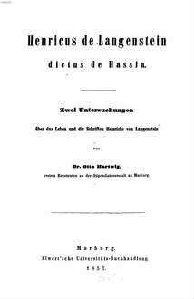 Henricus de Langenstein dictus de Hassia : zwei Untersuchungen über das Leben und die Schriften Heinrichs von Langenstein