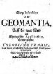 Kurtze Instruction Zu der Geomantia, Auff die neue Arth nach Astrologischer Application : Solches getheilet in Theoriam & Praxin