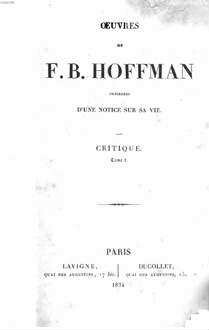 Oeuvres : précédées d'une notice sur sa vie. 4. Critique. Tom. 1. - 1834