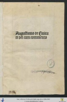 Augustinus de Ciuitate dei cum commento