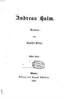 Andreas Halm : Roman von Louise Otto. 1