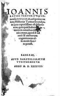 Officina, vel potius naturae Historia : in qua copiosissime est dispositum, quicquid habent Autores in omnibus disciplinis omnes, quod & ad rerum & verborum cognitionem ullo modo facere potest. 2