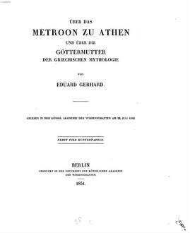 Ueber das Metroon zu Athen und über die Göttermutter der griechischen Mythologie