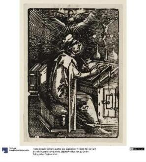Luther als Evangelist ?