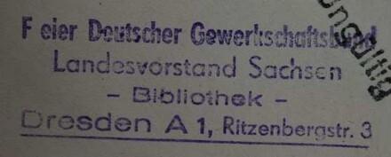 Freier Deutscher Gewerkschaftsbund. Landesvorstand Sachsen. Bibliothek / Stempel