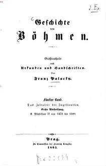 Geschichte von Böhmen : größtentheils nach Urkunden und Handschriften. 5,1
