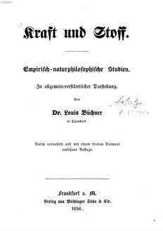 Kraft und Stoff : Empirisch-naturphilosophische Studien. In allgemein-verständlicher Darstellung
