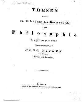 Thesen, welche zur Erlangung der Doctorwürde in der Philosophie den 9. Aug. 1833 öffentlich vertheidigen wird Hugo von Ritgen