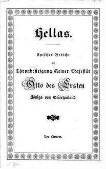 Hellas : Episches Gedicht zur Thronbesteigung Otto I. Königs von Griechenland